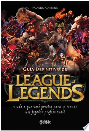 Download Guia definitivo de League of Legends Free Books - Reading Best Books For Free 2018