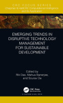 Emerging Trends in Disruptive Technology Management for Sustainable Development [Pdf/ePub] eBook