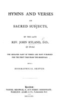 Hymns and Verses on sacred subjects     With a biographical sketch  of the author