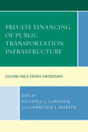 Private Financing of Public Transportation Infrastructure
