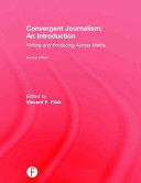 Cover of Convergent Journalism: an Introduction