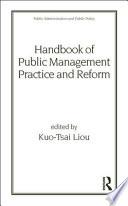 Handbook of Public Management Practice and Reform Book