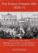The Franco-Prussian War 1870-71, Volume 2