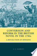 Conversion and Reform in the British Novel in the 1790s