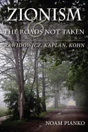 Zionism and the Roads Not Taken