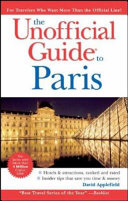 The Unofficial Guide to Paris
