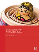 Civil Society in Putin's Russia