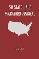 50 State Half Marathon Journal