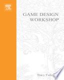 """Game Design Workshop: Designing, Prototyping, & Playtesting Games"" by Tracy Fullerton, Chris Swain, Steven Hoffman"