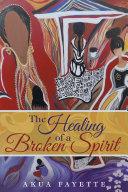 Pdf The Healing of a Broken Spirit