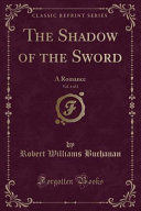 The Shadow of the Sword  Vol  1 of 2 Book PDF
