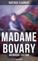 MADAME BOVARY (Bilingual Edition: English-French)