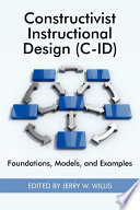 Constructivist Instructional Design (C-ID)