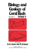 Biology and Geology of Coral Reefs V4