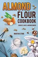 Almond Flour Cookbook Book