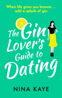 The Gin Lover s Guide to Dating
