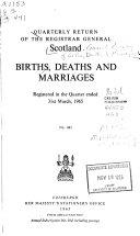 Quarterly Return of the Registrar General  Scotland  Births  Deaths and Marriages
