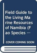 Field Guide to the Living Marine Resources of Namibia
