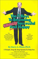 The 8 Keys to Becoming Wildly Successful and Happy