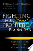 Fighting for Your Prophetic Promises Book