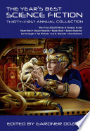 The Year S Best Science Fiction Thirty First Annual Collection