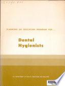 Planning An Education Program For Dental Hygienists