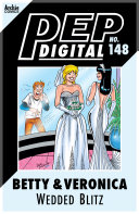 Pdf Pep Digital Vol. 148: Betty & Veronica's Wedded Blitz
