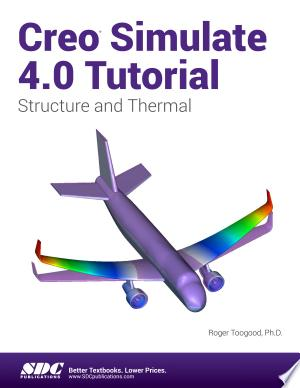 Download Creo Simulate 4.0 Tutorial Free Books - Dlebooks.net