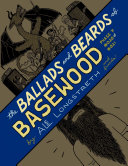 The Ballads and Beards of Basewood: Phase 7 #020 & #021
