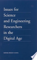 Issues for Science and Engineering Researchers in the Digital Age