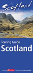 Visit Scotland Touring Guide