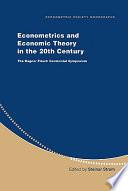 Econometrics and Economic Theory in the 20th Century