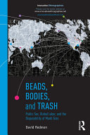Beads  Bodies  and Trash