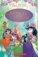 The Magic of the Mirror  Thea Stilton Special Edition  9