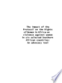The Impact Of The Protocol On The Rights Of Women In Africa On Violence Against Women In Six Selected Southern African Countries