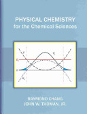 Physical Chemistry for the Chemical Sciences