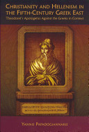 Christianity And Hellenism In The Fifth Century Greek East