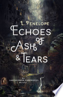 Echoes of Ash & Tears