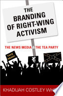 The Branding Of Right Wing Activism