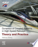 Dynamics of Coupled Systems in High Speed Railways