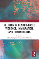 Religion in Gender-Based Violence, Immigration, and Human Rights Pdf/ePub eBook