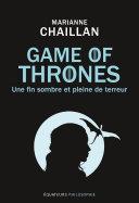 Game of Thrones. Une fin sombre et pleine de terreur Pdf/ePub eBook
