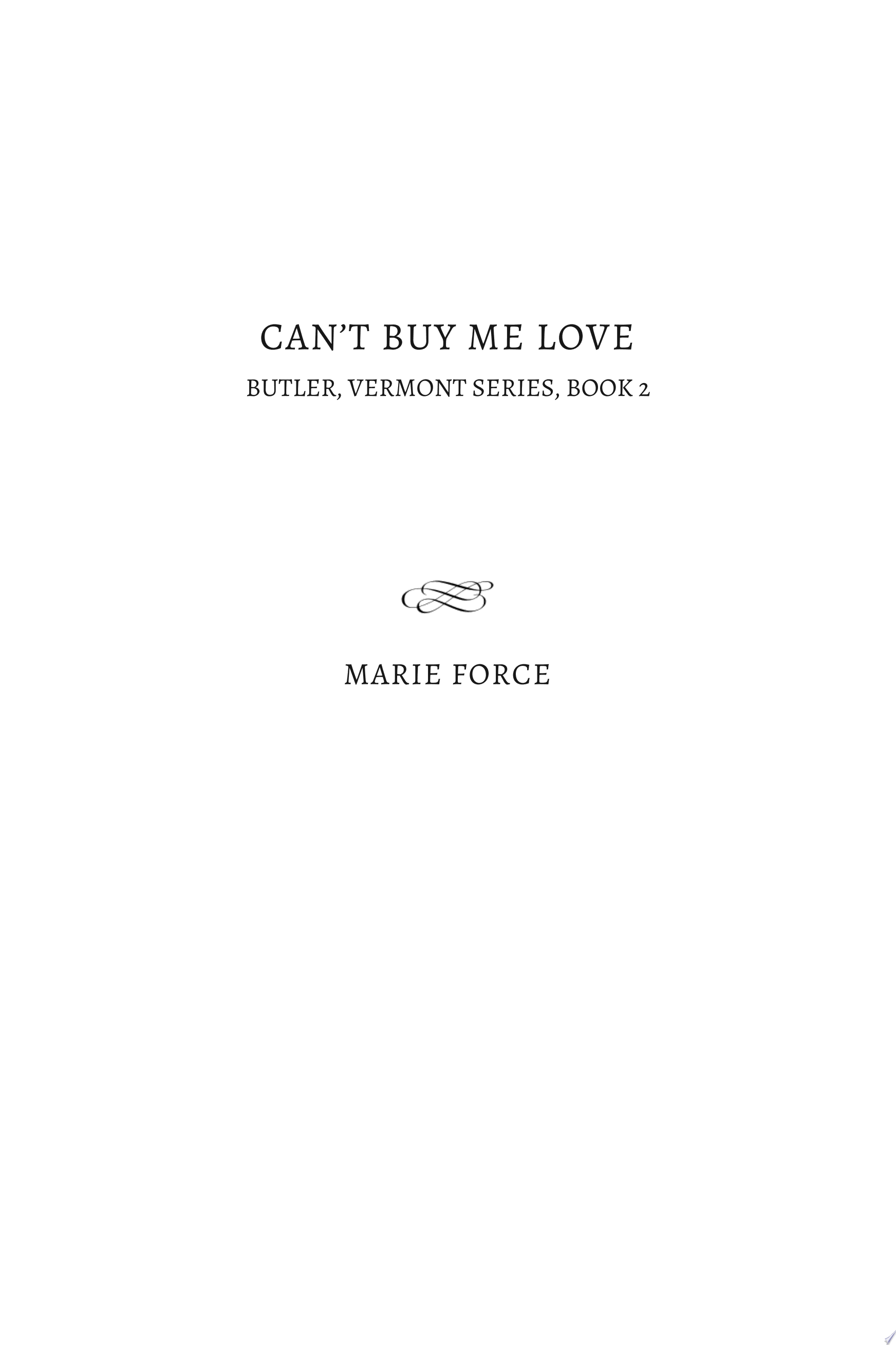 Can t Buy Me Love  Butler  Vermont Series