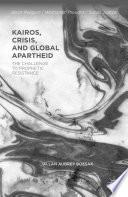 Kairos Crisis And Global Apartheid