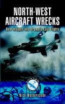 North West Aircraft Wrecks