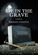Lie in the Grave