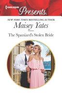 The Spaniard's Stolen Bride Book