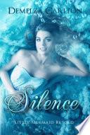 Silence  Little Mermaid Retold