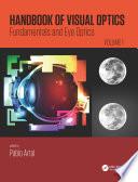 Handbook of Visual Optics  Volume One