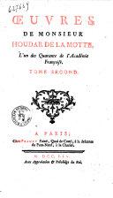 Oeuvres de monsieur Houdar De la Motte, l'un des quarante de l'Academie françoise. ... Tome premier [-neuvieme]